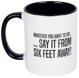 Say It From Six Feet Away!