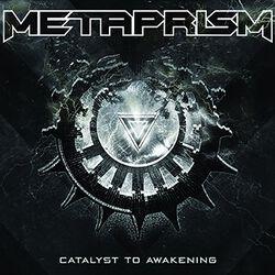 Metaprism Catalyst to awakening
