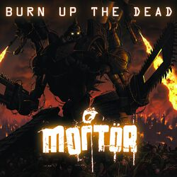 Burn up the dead