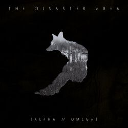 The Disaster Area Alpha / Omega