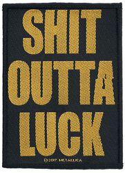 Shit outta luck