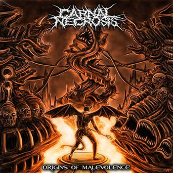 Carnal Necrosis Origins of malevolence