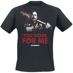 Negan - You Work For Me