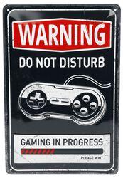 Warning! Gaming In Progress