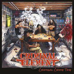 Criminal Element Criminal crime time